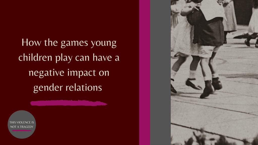 children's games gender relations