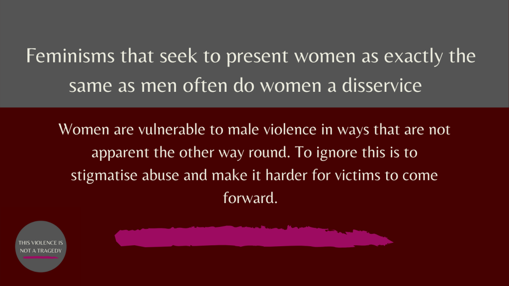 women are vulnerable to male violence