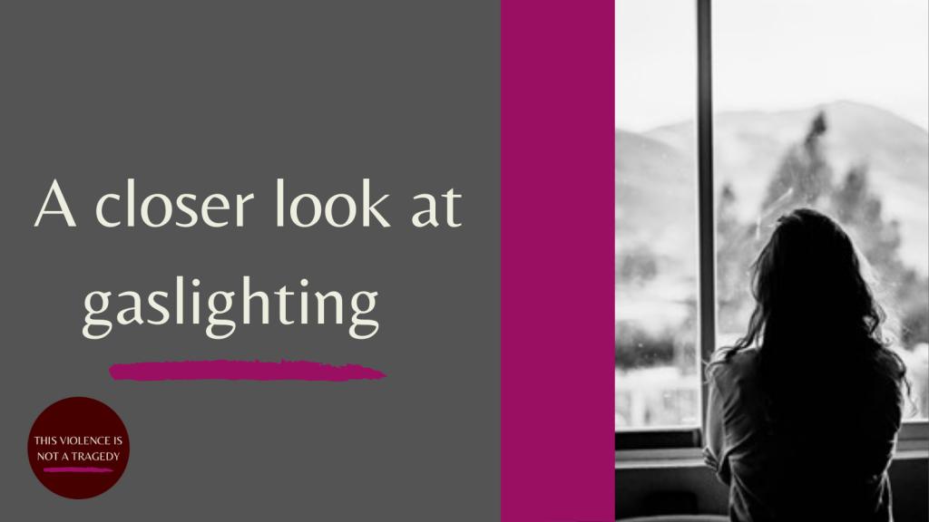 A closer look at gaslighting